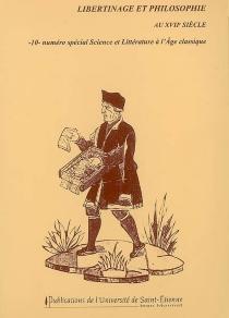 Libertinage et philosophie au XVIIe siècle -
