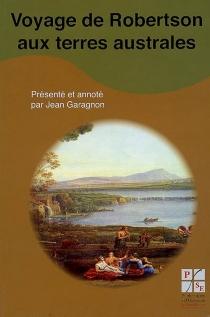 Voyage de Robertson aux terres australes - Robertson