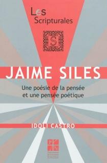 Jaime Siles : une poésie de la pensée et une pensée poétique - IdoliCastro