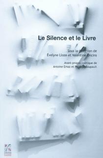 Le silence et le livre -