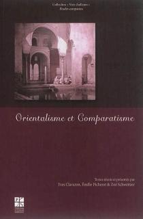 Orientalisme et comparatisme -