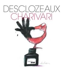 Charivari - Jean-PierreDesclozeaux