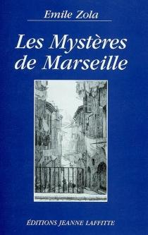 Les mystères de Marseille - ÉmileZola
