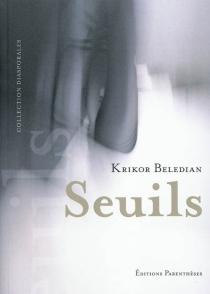 Seuils - KrikorBeledian