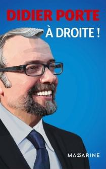A droite ! - DidierPorte