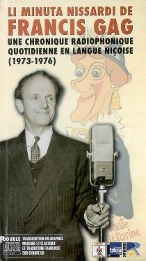 Li minuta nissardi de Francis Gag : une chronique radiophonique quotidienne en langue niçoise (1973-1976) - FrancisGag