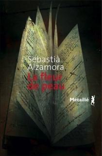 La fleur de peau - SebastiàAlzamora