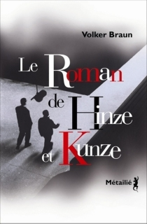Le roman de Hinze et Kunze - VolkerBraun