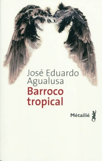 Barroco tropical - José EduardoAgualusa