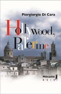 Hollywood-Palerme - Piergiorgio Di Cara