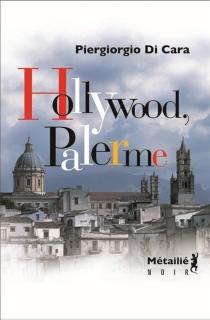 Hollywood-Palerme - PiergiorgioDi Cara