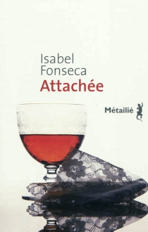 Attachée - Isabel Fonseca