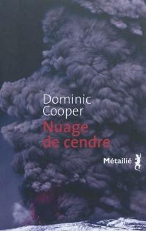 Nuage de cendre : un roman sur l'affaire de Sunnefa Jonsdottir - DominicCooper