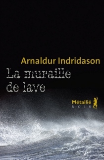 La muraille de lave - Arnaldur Indridason