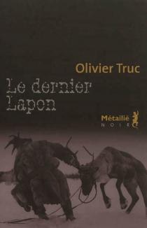Le dernier Lapon - OlivierTruc