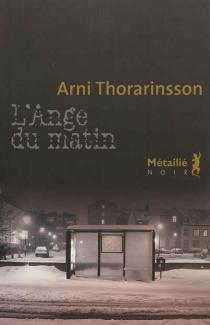 L'ange du matin - Arni Thorarinsson