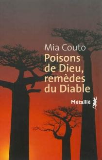 Poisons de Dieu, remèdes du diable : les vies incurables de Vila Cacimba - MiaCouto
