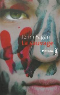 La sauvage - JenniFagan