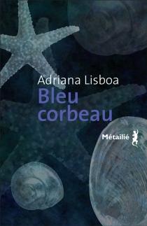 Bleu corbeau - AdrianaLisboa