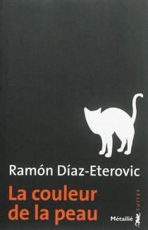 La couleur de la peau - RamónDíaz Eterovic