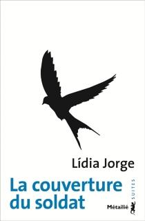 La couverture du soldat - LídiaJorge