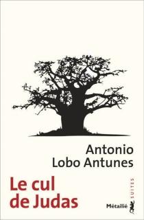 Le cul de Judas - António LoboAntunes