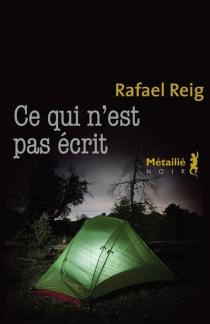 Ce qui n'est pas écrit - RafaelReig