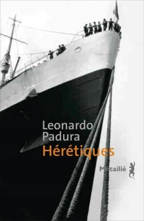 Hérétiques - LeonardoPadura Fuentes