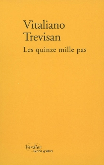 Les quinze mille pas : un compte-rendu - VitalianoTrevisan