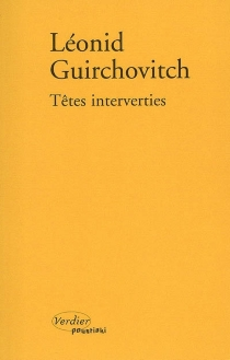 Têtes interverties - Léonid Guirchovitch