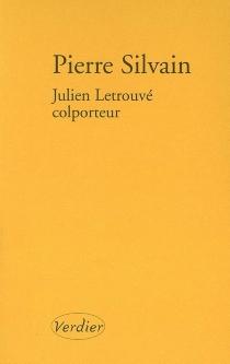 Julien Letrouvé, colporteur - PierreSilvain