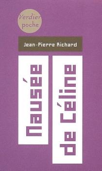 Nausée de Céline - Jean-PierreRichard