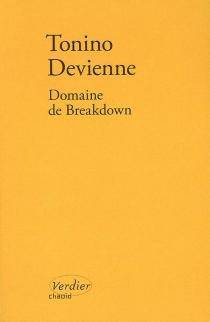 Domaine de Breakdown - ToninoDevienne