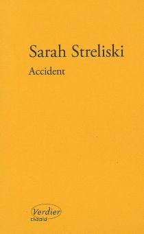 Accident - SarahStreliski