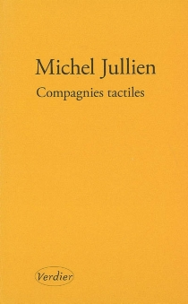 Compagnies tactiles : récit - MichelJullien
