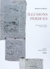 Illusions perdues : Les deux poètes, du manuscrit à l'édition Furne corrigée - Honoré deBalzac