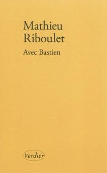 Avec Bastien : portrait - MathieuRiboulet