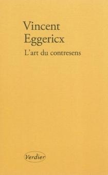 L'art du contresens - VincentEggericx