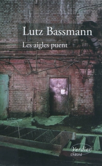 Les aigles puent - LutzBassmann
