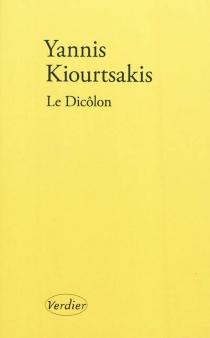 Le Dicôlon : une histoire grecque - GiannisKiourtsakis