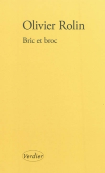 Bric et broc - OlivierRolin
