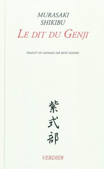 Le dit du Genji : édition complète - Murasaki Shikibu
