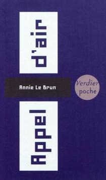 Appel d'air - AnnieLe Brun