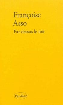 Par-dessus le toit - FrançoiseAsso