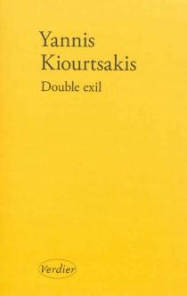 Double exil - GiannisKiourtsakis