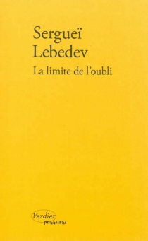 La limite de l'oubli - SergueïLebedev
