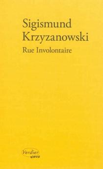 Rue involontaire - Sigizmund DominikovicKrzizanovskij
