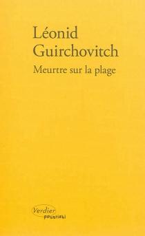 Meurtre sur la plage - LéonidGuirchovitch