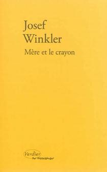 Mère et le crayon - JosefWinkler