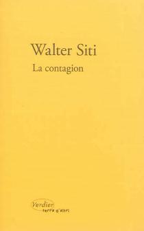La contagion - WalterSiti